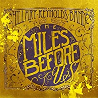 Miles Before Us by Hillary Reynolds