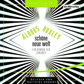 Schöne neue Welt     Ein Roman der Zukunft              Autor:                                                                                                                                 Aldous Huxley                               Sprecher:                                                                                                                                 Matthias Brandt                      Spieldauer: 8 Std. und 4 Min.     729 Bewertungen     Gesamt 4,4