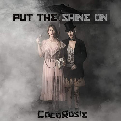 Put the Shine On [Explicit]