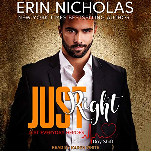 Just Right: Just Everyday Heroes audiobook cover art