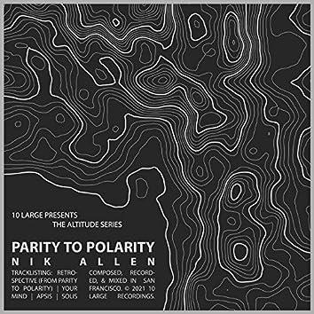 Parity to Polarity