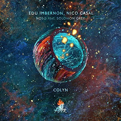 Edu Imbernon & Nico Casal feat. Solomon Grey