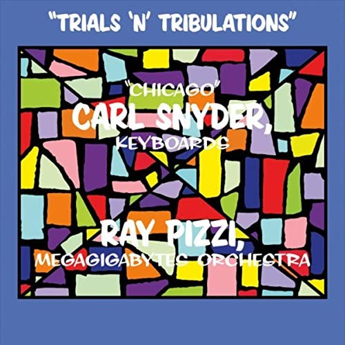 Chicago Carl Snyder & Ray Pizzi