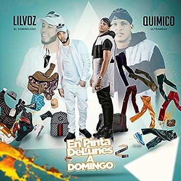En Pinta de Lunes a Domingo (feat. Quimico Ultramega)