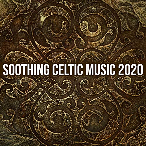 Soothing Celtic Music