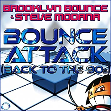 Bounce Attack (Back to the 90s)