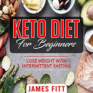 Keto Diet for Beginners: Lose Weight with Intermittent Fasting cover art