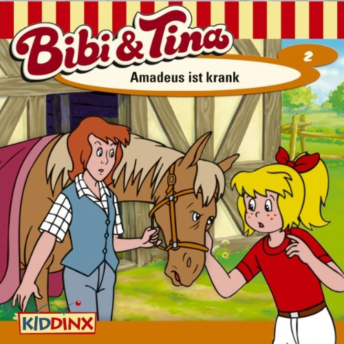Amadeus ist krank: Bibi und Tina 2