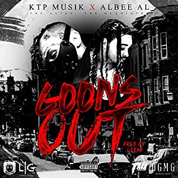 Goons Out (feat. Albee Al)