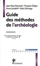 Livres Guide des méthodes de l'archéologie PDF