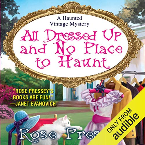All Dressed Up and No Place to Haunt cover art