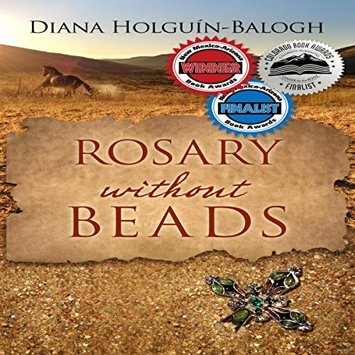 Rosary Without Beads Audiobook By Diana Holguin-Balogh cover art