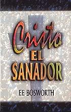 Cristo el sanador (Spanish Edition)
