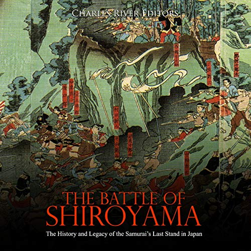 The Battle of Shiroyama audiobook cover art
