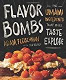 Flavor Bombs: The Umami Ingredients That Make Taste Explode