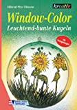 Window- Color. Leuchtend-bunte Kugeln