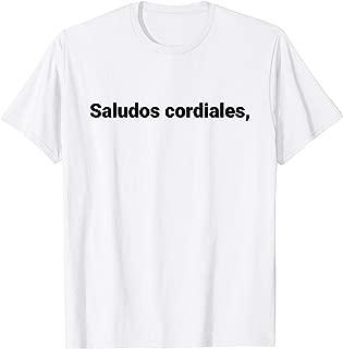 Saludos Cordiales Playera Chistosa Meme Con Frase Mexicana