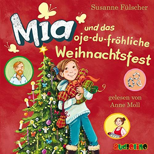 Mia und das oje-du-fröhliche Weihnachtsfest Titelbild