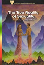 The True Reality of Sexuality