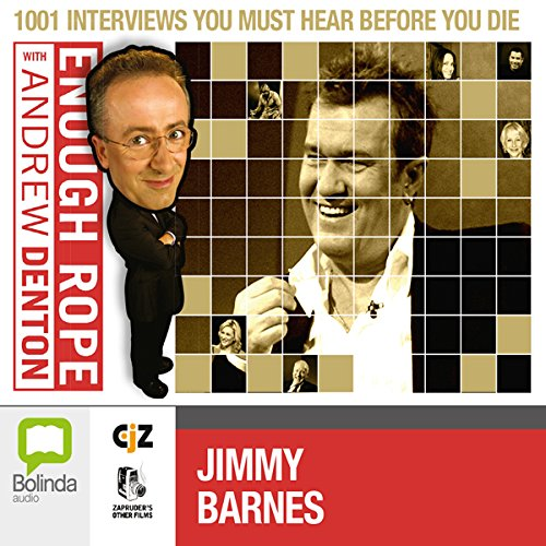 Enough Rope with Andrew Denton: Jimmy Barnes audiobook cover art