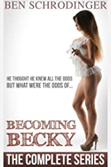 Becoming Becky : The Complete Series Kindle Edition
