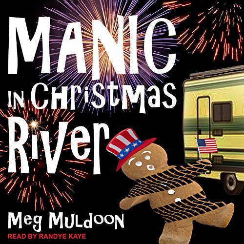 Manic in Christmas River audiobook cover art