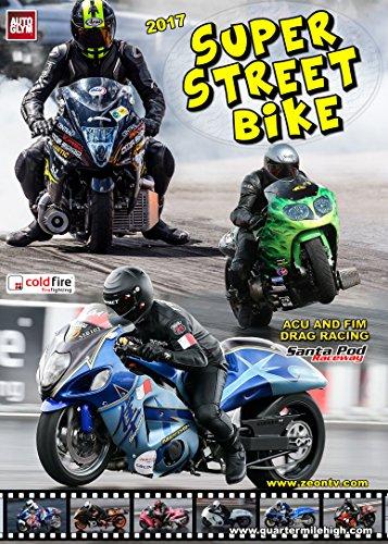 2017 Super Street Bike - motorbike drag racing at Santa Pod