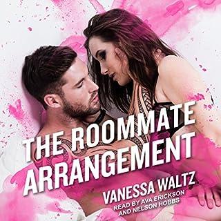 The Roommate Arrangement     The Arrangement, Book 2              De :                                                                                                                                 Vanessa Waltz,                                                                                        Nelson Hobbs                               Lu par :                                                                                                                                 Ava Erickson                      Durée : 6 h et 42 min     1 notation     Global 4,0