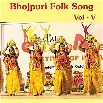 Bhojpuri Folk Song, Vol. 5
