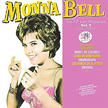 Monna Bell Vol.2: Sus EP's en Hispavox (1961-1965)