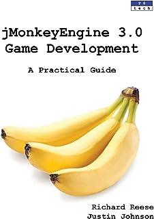 jMonkeyEngine 3.0 Game Development: A Practical Guide