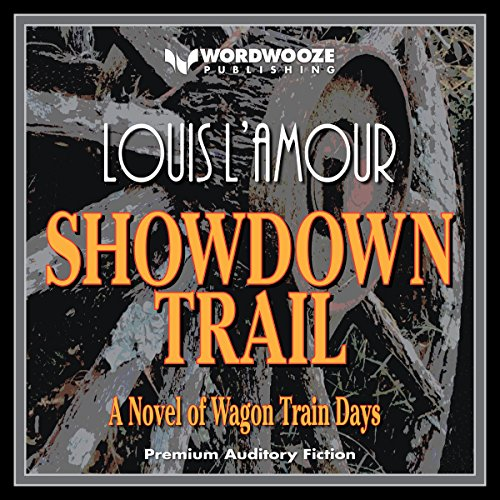 Showdown Trail: A Novel of Wagon Train Days audiobook cover art