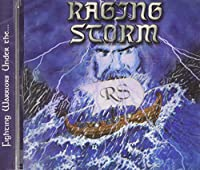 RAGING STORM - FIGHTING WARRIORS UNDER THE (1 CD)