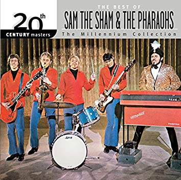 20th Century Masters: The Millennium Collection: Best Of Sam The Sham & The Pharaohs