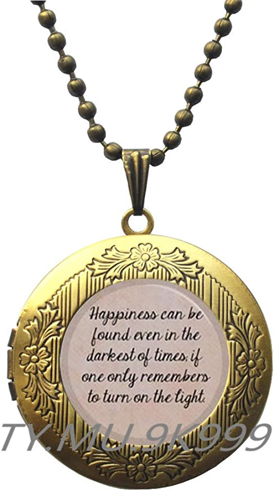 Yao0dianxku Quote Locket Pendant.Happiness can be found in even the darkest of times Locket Necklace.Y087