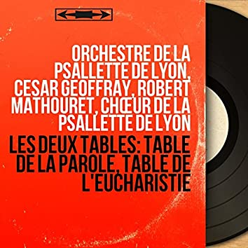 Les deux tables: Table de la parole, Table de l'Eucharistie (Mono Version)