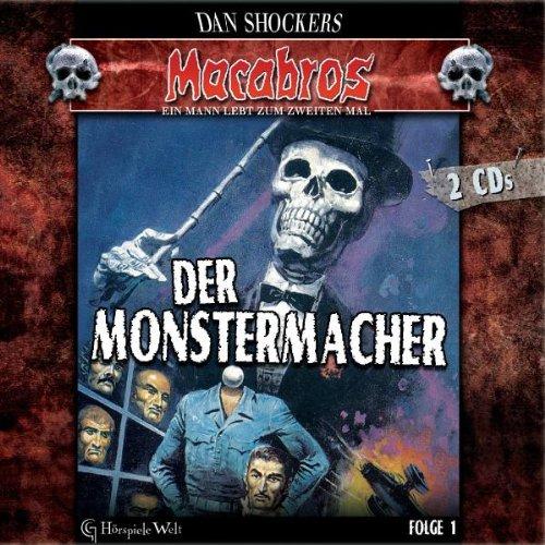MACABROS Folge 1: Der Monstermacher (Hörspiel)