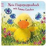 Mein Fingerpuppenbuch mit Emma Entchen (Fingerpuppenbücher)