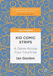 Kid Comic Strips: A Genre Across Four Countries (Palgrave Studies in Comics and Graphic Novels) (English Edition)
