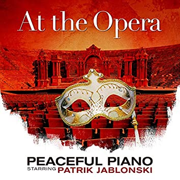 At The Opera: Peaceful Piano