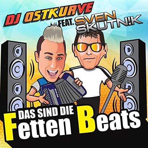 DJ Ostkurve feat. Sven Skutnik