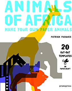 Animals of Africa: Make Your Own Paper Animals (3D Paper Craft)