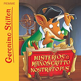 Il misterioso manoscritto di Nostratopus                   Di:                                                                                                                                 Geronimo Stilton                               Letto da:                                                                                                                                 Geronimo Stilton                      Durata:  45 min     38 recensioni     Totali 4,7