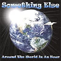 Around the World in An Hour