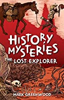 The Lost Explorer (History Mysteries)