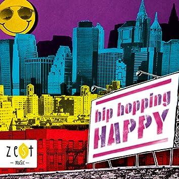 Hip Hopping Happy