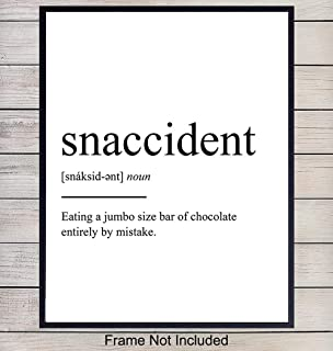 Snaccident Definition - Unframed Wall Art Print Typography - Makes a Great Gift for Kitchens - Funny Home Decor - Ready to Frame (8x10) Photo