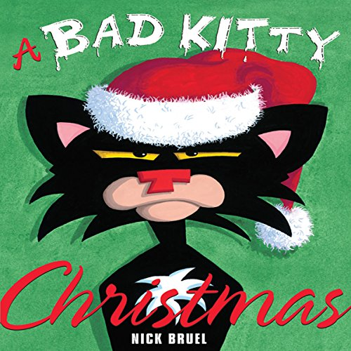 A Bad Kitty Christmas By Nick Bruel Audiobook Audible Com Rating for bad kitty bed shackles. a bad kitty christmas