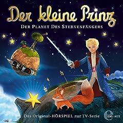Der Planet des Sternenfängers. Das Original-Hörspiel zur TV-Serie