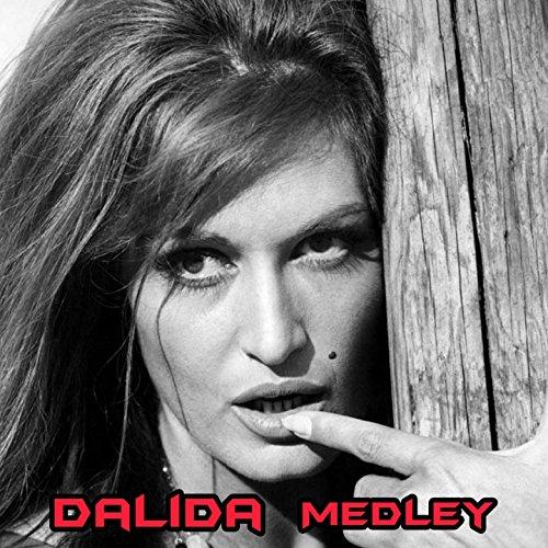 Dalida medley : buenas noches mi amor / Gondolier / La violetera / Le torrent / Bambino / Come prima / Histoire d'un amour / Ciao ciao bambina / La plus belle du monde / Le jour où la pluie viendra / Les gitans / Dans le bleu du ciel bleu / Guitare et tam